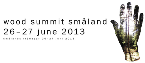 Wood Summit Smaland 2013