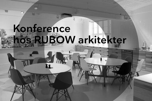 13.09.16. er Rubow arkitekter værter for en konference om Byggeri og renovering af almen boliger